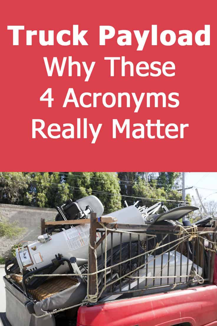 Truck Payload: Why these 4 acronyms really matter