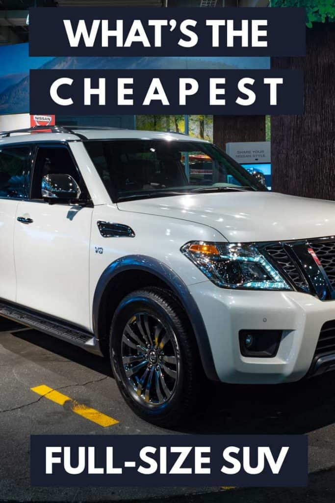 What's The Cheapest Full Size SUV