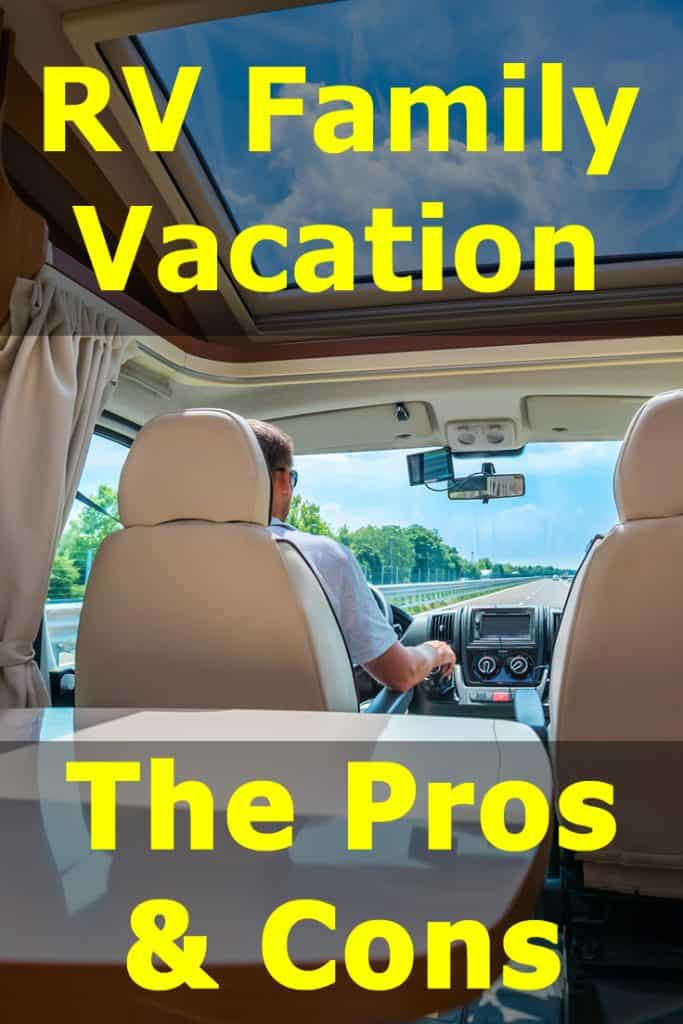 Should you take an RV trip? Pros and cons of RV family vacation.