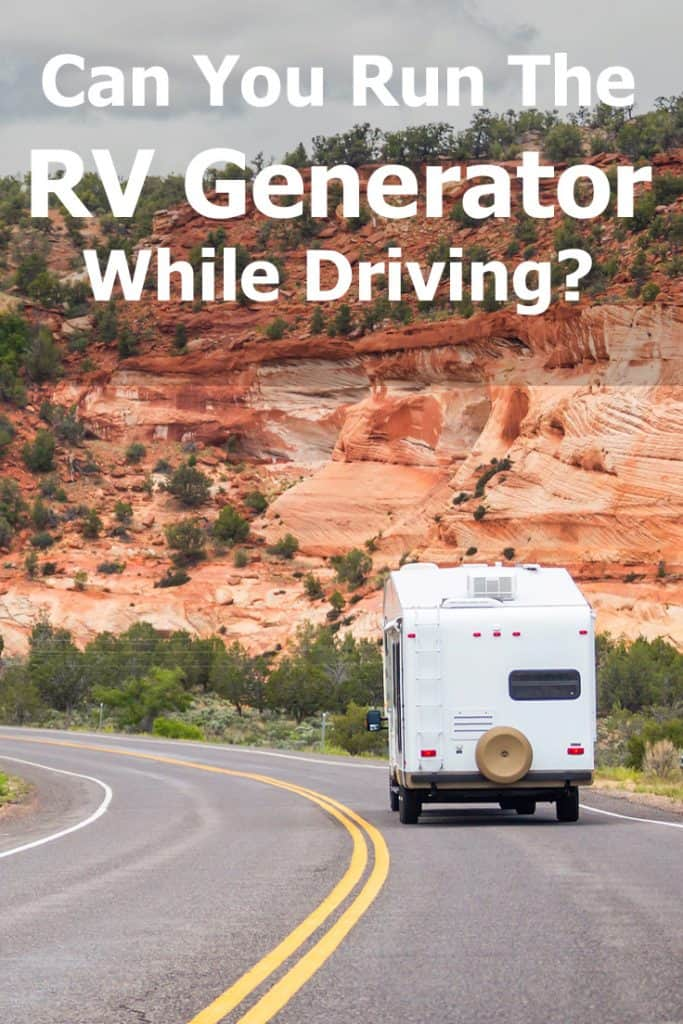 Can you run the generator while driving your RV? And if so, should you? Here's what you need to know about RV generators in order to make an informed decision whether driving a motorhome, travel trailer or 5th wheel.