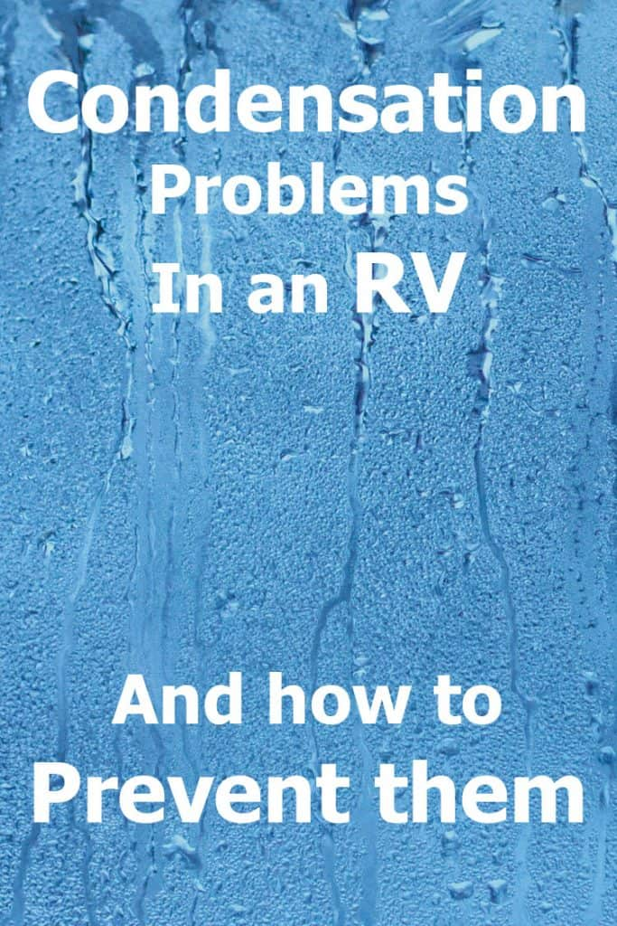 Condensation Problems in an Rv- and How to Prevent Them