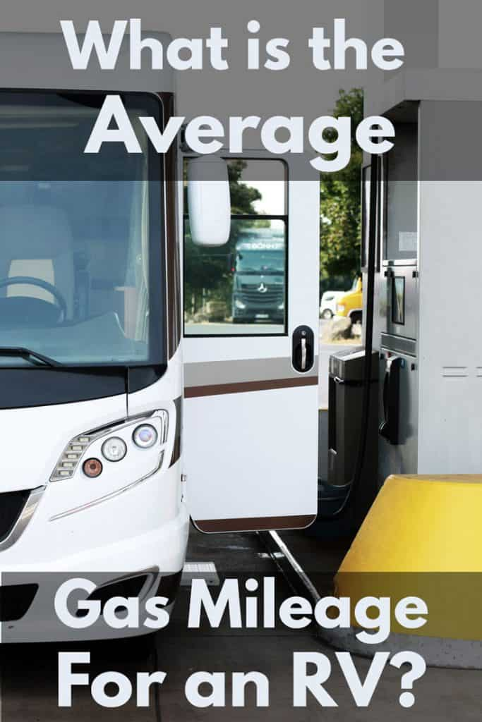 What is the Average Gas Mileage for an RV