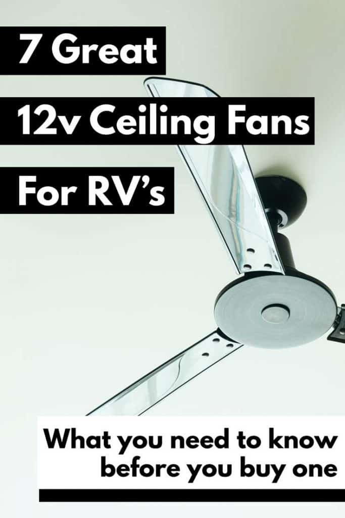 7 Great 12v Ceiling Fans for RV's (And What You Need to Know