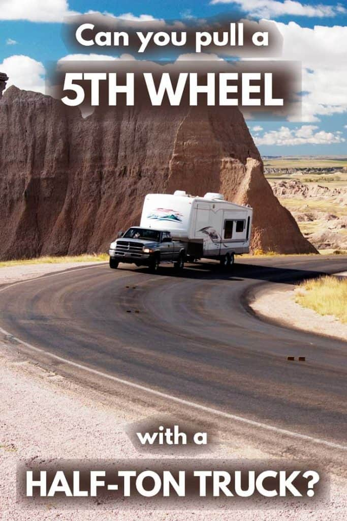 Can You Pull a 5th Wheel with a Half-Ton Truck?