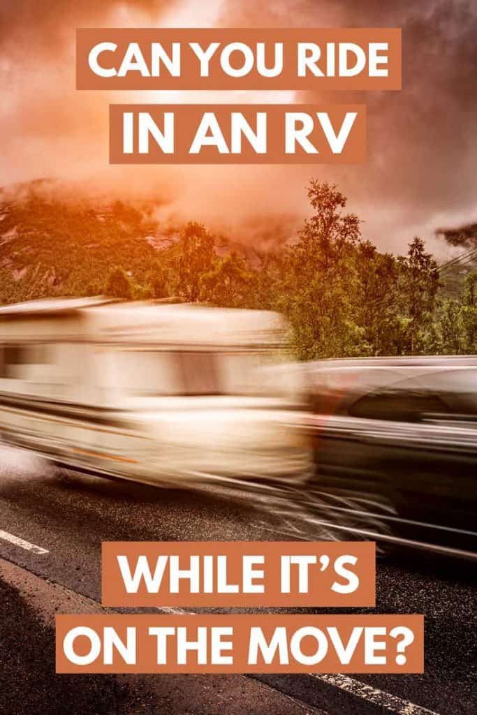 Can You Ride in an RV While It's on the Move?