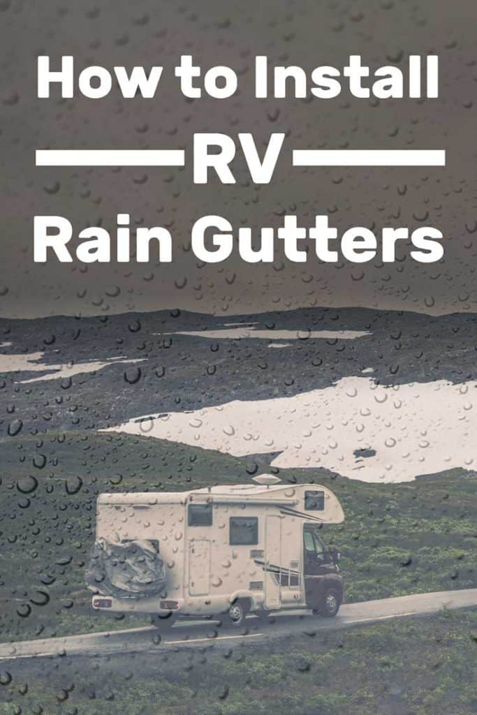How to Install Rain Gutters in an RV?