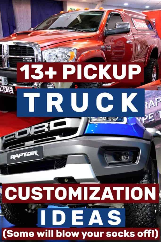 13+ Pickup Truck Customization Ideas
