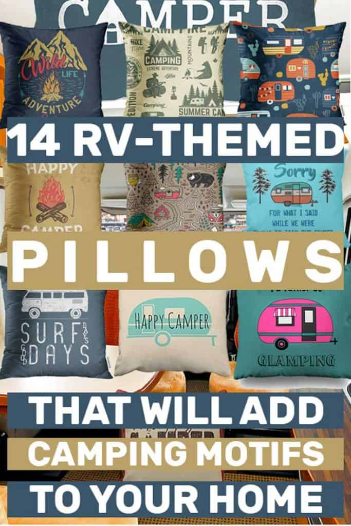 14 RV-Themed Pillows That Will Add Camping Motifs To Your Home