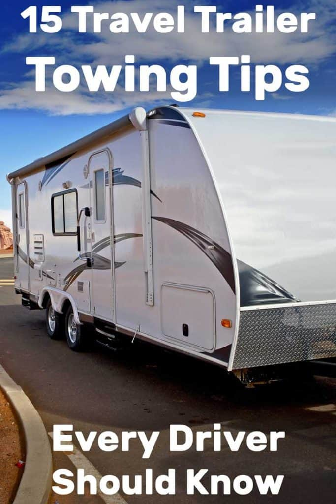 15 Travel Trailer Towing Tips Every Driver Should Know