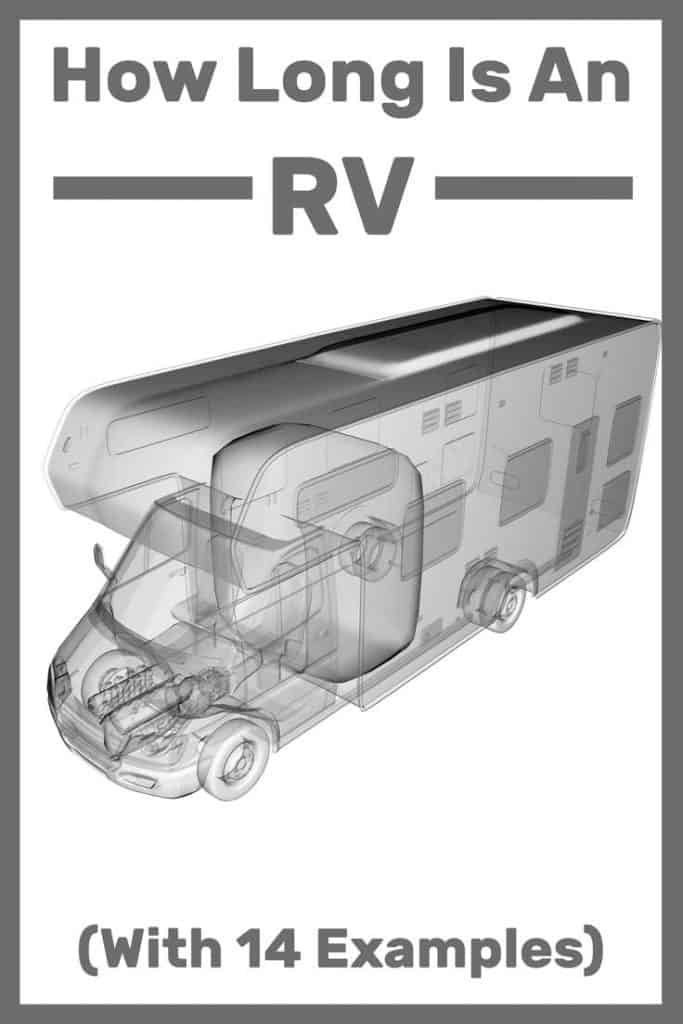 How Long Is An RV? (With 14 examples)