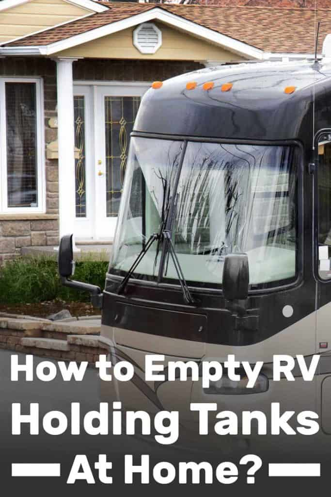 How to Empty RV Holding Tanks at Home - Vehicle HQ