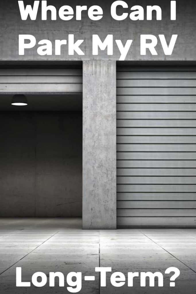 Where Can I Park My RV Long-Term?
