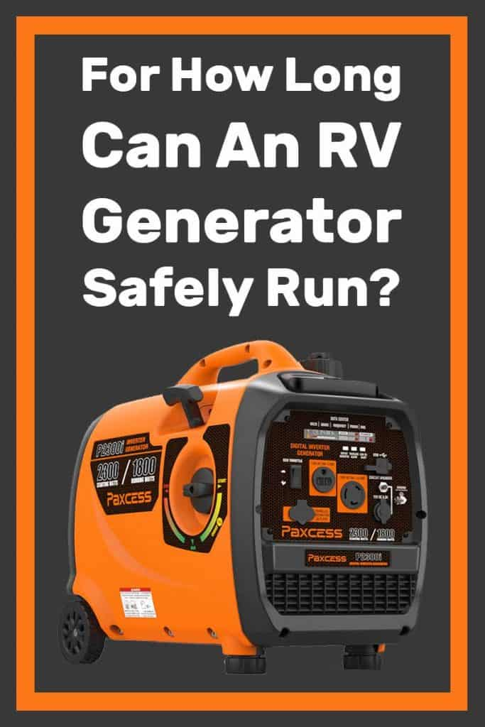 For How Long Can an RV Generator Safely Run?