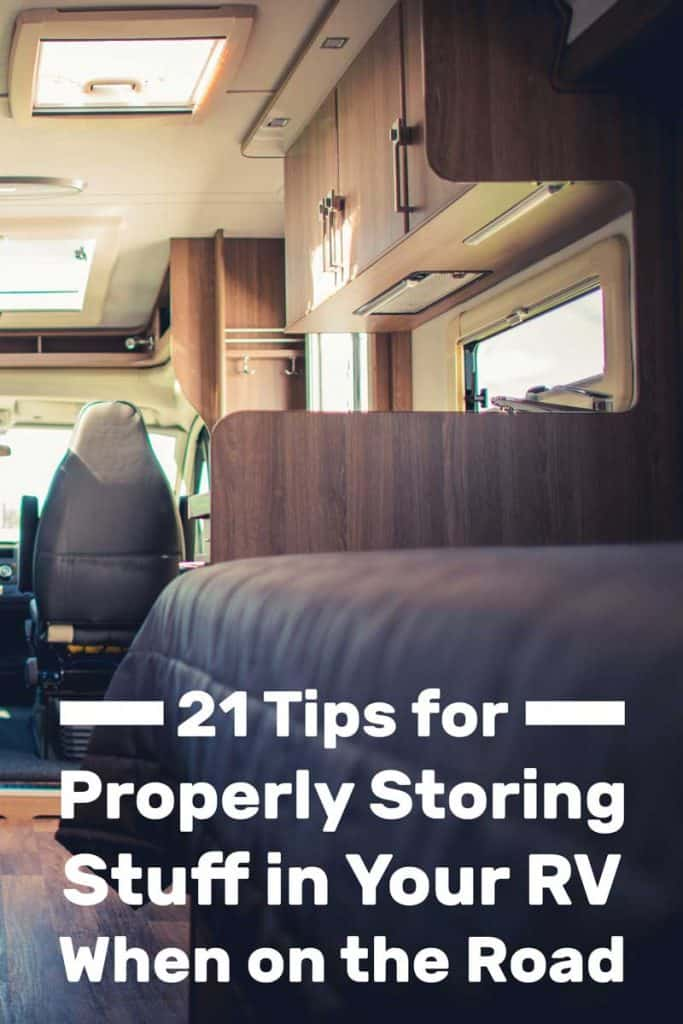 21 Tips for Properly Storing Stuff in Your RV When on the Road