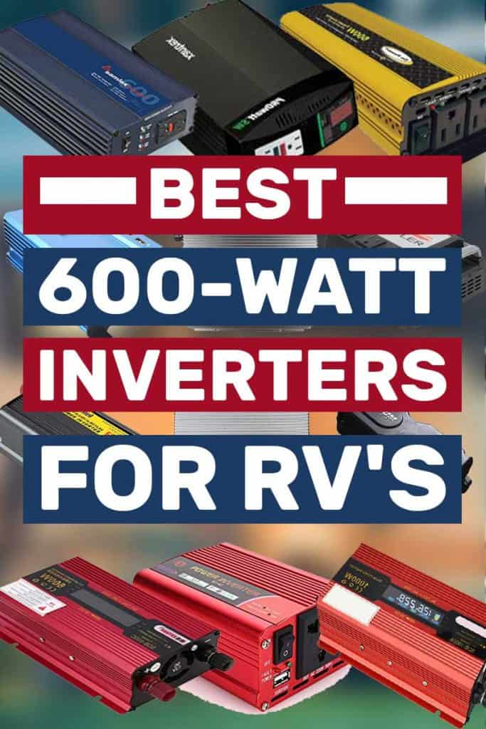 Best 600-Watt Inverters for RV's