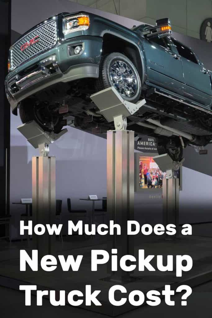 How Much Does a New Pickup Truck Cost?
