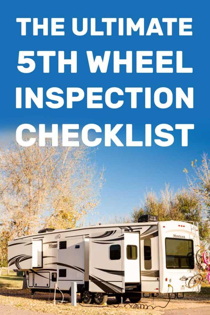 The Ultimate 5th Wheel Inspection Checklist